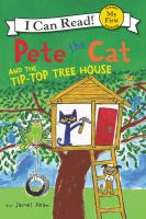 Cover image for Pete the cat and the tip-top tree house