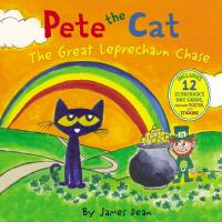 Cover image for Pete the cat. The great leprechaun chase