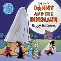Cover image for Syd Hoff's Danny and the dinosaur. Happy Halloween