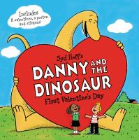 Cover image for Danny and the dinosaur : first Valentine's Day
