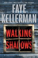 Cover image for Walking shadows : a Decker/Lazarus Novel
