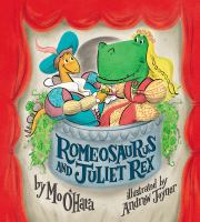 Cover image for Romeosaurus and Juliet Rex