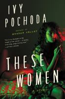 Cover image for These women : a novel