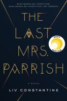 Cover image for The last Mrs. Parrish : a novel