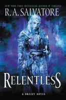 Cover image for Relentless : a drizzt novel