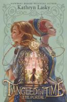 Cover image for Tangled in time. The portal