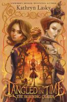 Cover image for Tangled in Time. Book 2, The burning queen
