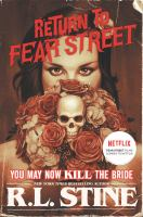 Cover image for Return to Fear Street. You may now kill the bride