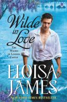 Cover image for Wilde in love : the Wildes of Lindow Castle