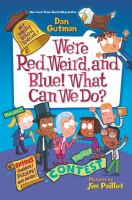 Cover image for We're red, weird, and blue! what can we do?