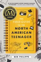Cover image for The field guide to the North American teenager