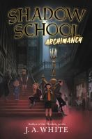 Cover image for Shadow school. Archimancy