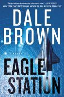 Cover image for Eagle Station : a novel