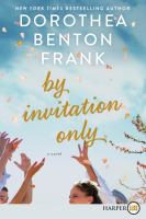 Cover image for By invitation only : a novel