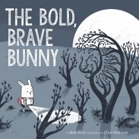 Cover image for The bold, brave bunny