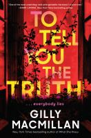 Cover image for To tell you the truth : a novel