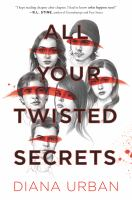 Cover image for All your twisted secrets