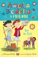 Cover image for Amelia Bedelia & friends. 1, Beat the clock