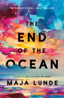 Cover image for The end of the ocean : a novel