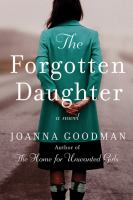 Cover image for The forgotten daughter : a novel
