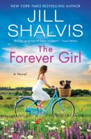 Cover image for The forever girl : a novel
