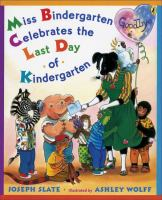 Cover image for Miss Bindergarten celebrates the last day of kindergarten