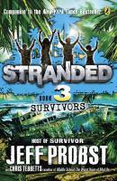 Cover image for Stranded. 3, Survivors