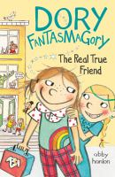 Cover image for Dory Fantasmagory. The real true friend