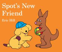 Cover image for Spot's new friend