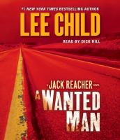 Cover image for A wanted man a Jack Reacher novel