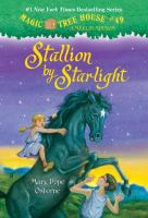 Cover image for Magic tree house. #49, Stallion by starlight