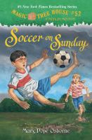 Cover image for Magic tree house, a Merlin mission. #52, Soccer on Sunday