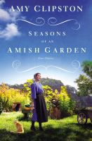 Cover image for Seasons of an Amish garden : four stories