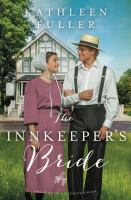 Cover image for The innkeeper's bride : Amish brides of Birch Creek