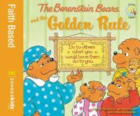 Cover image for The Berenstain Bears and the golden rule