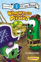 Cover image for Who wants to be a pirate?