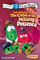 Cover image for Bob and Larry in the case of the missing patience