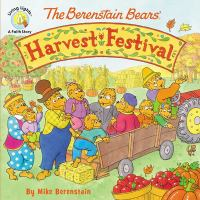 Cover image for The Berenstain Bears' harvest festival / y Mike Berenstain.