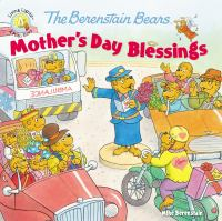 Cover image for The Berenstain Bears'. Mother's day blessings