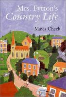 Cover image for Mrs. Fytton's country life
