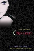 Cover image for Marked : [a house of night novel]