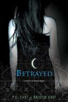 Cover image for Betrayed : a house of night novel