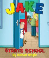 Cover image for Jake starts school