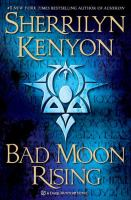 Cover image for Bad moon rising : a Dark-Hunter novel