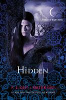 Cover image for Hidden : a house of night novel