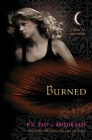Cover image for Burned : a house of night novel