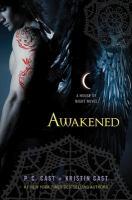 Cover image for Awakened : a house of night novel