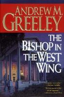 Cover image for The bishop in the West Wing