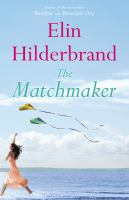 Cover image for The matchmaker : a novel