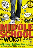 Cover image for Middle school. The worst years of my life